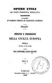 Origine e progresso della civiltà europea: 1