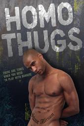Homo Thugs
