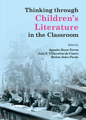 Thinking through Children   s Literature in the Classroom PDF
