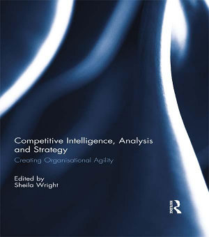 Competitive Intelligence  Analysis and Strategy