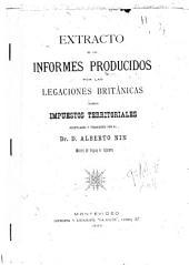 Extracto de los informes producidos por las legaciones británicas sobre impuestos territoriales