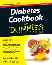 Diabetes Cookbook For Dummies: Edition 4