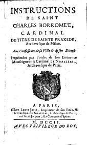 Instructions de Saint Charles Borromée aux Confesseurs de sa ville et de son diocèse