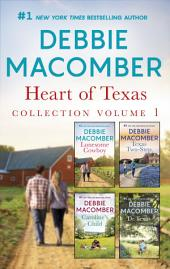 Heart of Texas Collection Volume 1: Lonesome Cowboy\Texas Two-Step\Caroline's Child\Dr. Texas