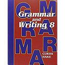 Saxon Grammar and Writing Student Textbook Grade 8 2009 PDF
