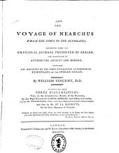 The Voyage of Nearchus from the Indus to the Euphrates, Collected from the Original Journal Preserved by Arrian ...: Containing an Account of the First Navigation Attempted by Europeans in the Indian Ocean