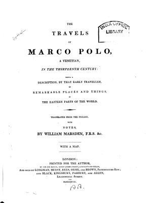 The Travels of Marco Polo  a Venetian  in the Thirteenth Century