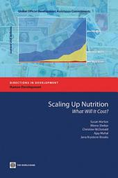 Scaling Up Nutrition: What Will It Cost?