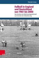 Fu  ball in England und Deutschland von 1961 bis 2000 PDF