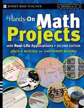 Hands-On Math Projects With Real-Life Applications: Grades 6-12, Edition 2