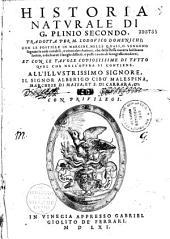 Historia naturale di G. Plinio Secondo divisa in trentasette libri, tradotta per M. Lodovico Domenichi...