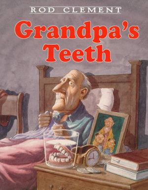 Grandpa s Teeth