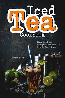 Iced Tea Cookbook