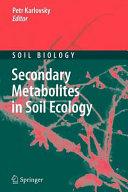 Secondary Metabolites in Soil Ecology