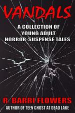 Vandals: A Collection of Young Adult Horror-Suspense Tales