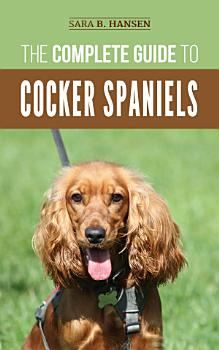 The Complete Guide to Cocker Spaniels PDF