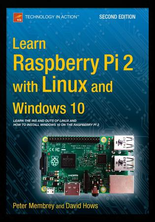 Learn Raspberry Pi 2 with Linux and Windows 10 PDF