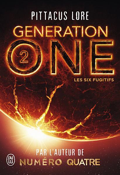 Generation One    Tome 2    Les Six Fugitifs PDF