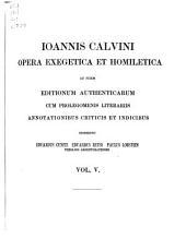 Ioannis Calvini Opera quae supersunt omnia: Ad fidem editionum principum et authenticarum ex parte etiam codicum manu scriptorum, additis prolegomenis literariis, annotationibus criticis, annalibus Calvinianis indicibusque novis et copiosissmis, Volumes27à29