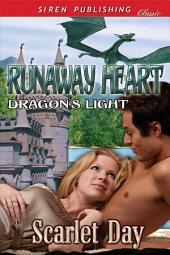 Runaway Heart [Dragon's Light 1]