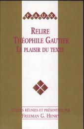 Relire Théophile Gautier: le plaisir du texte
