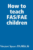 How to teach FAS/FAE children