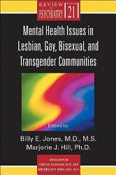 Mental Health Issues In Lesbian Gay Bisexual And Transgender Communities Book PDF