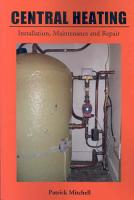 Central Heating  Installation  Maintenance and Repair PDF