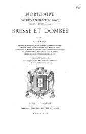 Nobiliaire du Département de l'Ain, (XVIIe et XVIIIe siècles): Bresse et Dombes
