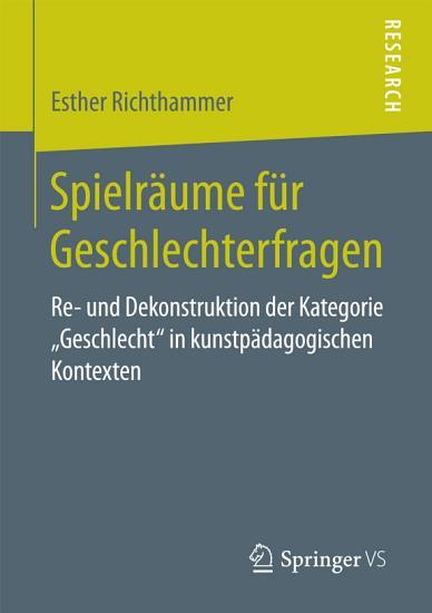 Spielr  ume f  r Geschlechterfragen PDF