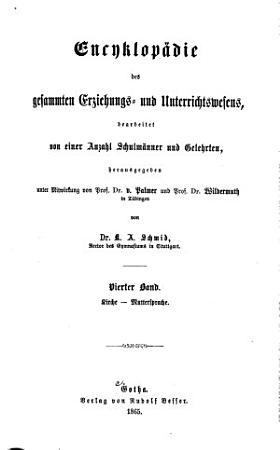 Encyklop  die des gesamten Erziehungs  und Unterrichtswesens  bearb  von einer Anzahl Schulm  nner und Gelehrten  hrsg      von Pr  lat Dr  K A  Schmid     PDF