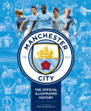 Manchester City  the Official Illustrated History PDF
