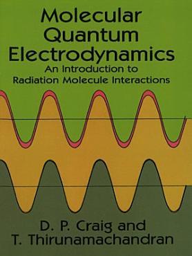 Molecular Quantum Electrodynamics PDF