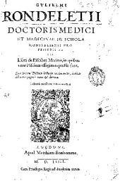 Gulielmi Rondeletii ... Libri de piscibus marinis: in quibus verae piscium effigies expressae sunt...