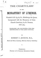 The Chartulary of the Monastery of Lyminge     Translated and Illustrated     by R  C  Jenkins   With Two Plates   PDF