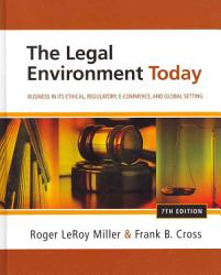 The Legal Environment Today Business In Its Ethical Regulatory E Commerce And Global Setting Book PDF