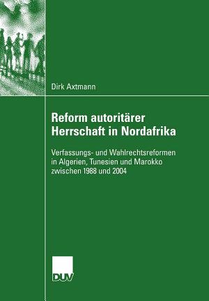 Reform autorit  rer Herrschaft in Nordafrika PDF