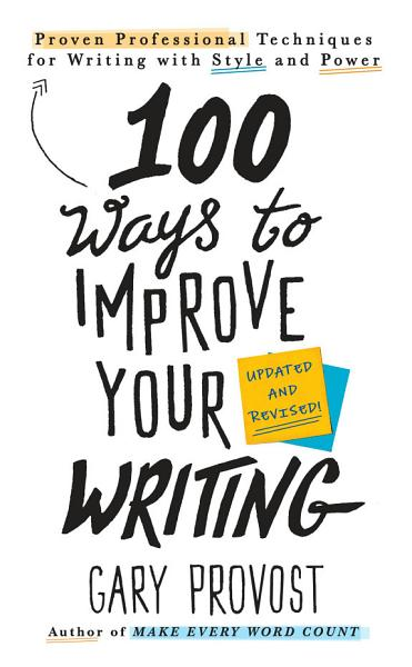 Download 100 Ways to Improve Your Writing  Updated  Book