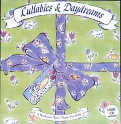 Lullabies And Daydreams Book PDF