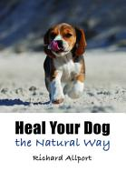 Heal Your Dog the Natural Way PDF