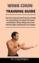 Wing Chun Training Guide
