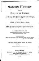 Modern History   from the Coming of Christ and Change of the Roman Republic Into an Empire  to the Year of Our Lord 1854 PDF