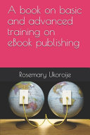 A Book on Basic and Advanced Training on EBook Publishing