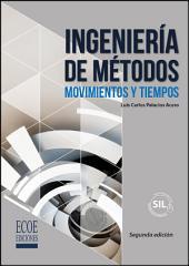 Ingeniería de métodos: Movimientos y tiempos