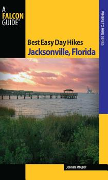 Best Easy Day Hikes Jacksonville  Florida PDF