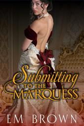 Submitting to the Marquess