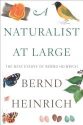 A Naturalist At Large Book PDF