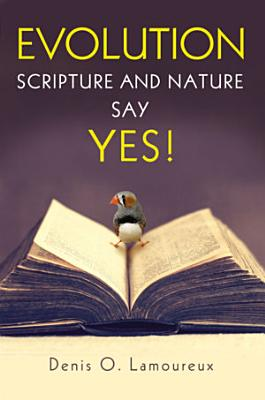 Evolution  Scripture and Nature Say Yes