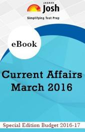 Current Affairs March 2016 eBook: by Jagran Josh
