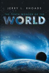 The Tenth Wonder of the World